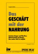 """Angela Müller: """"Das Geschäft mit der Nahrung"""""""