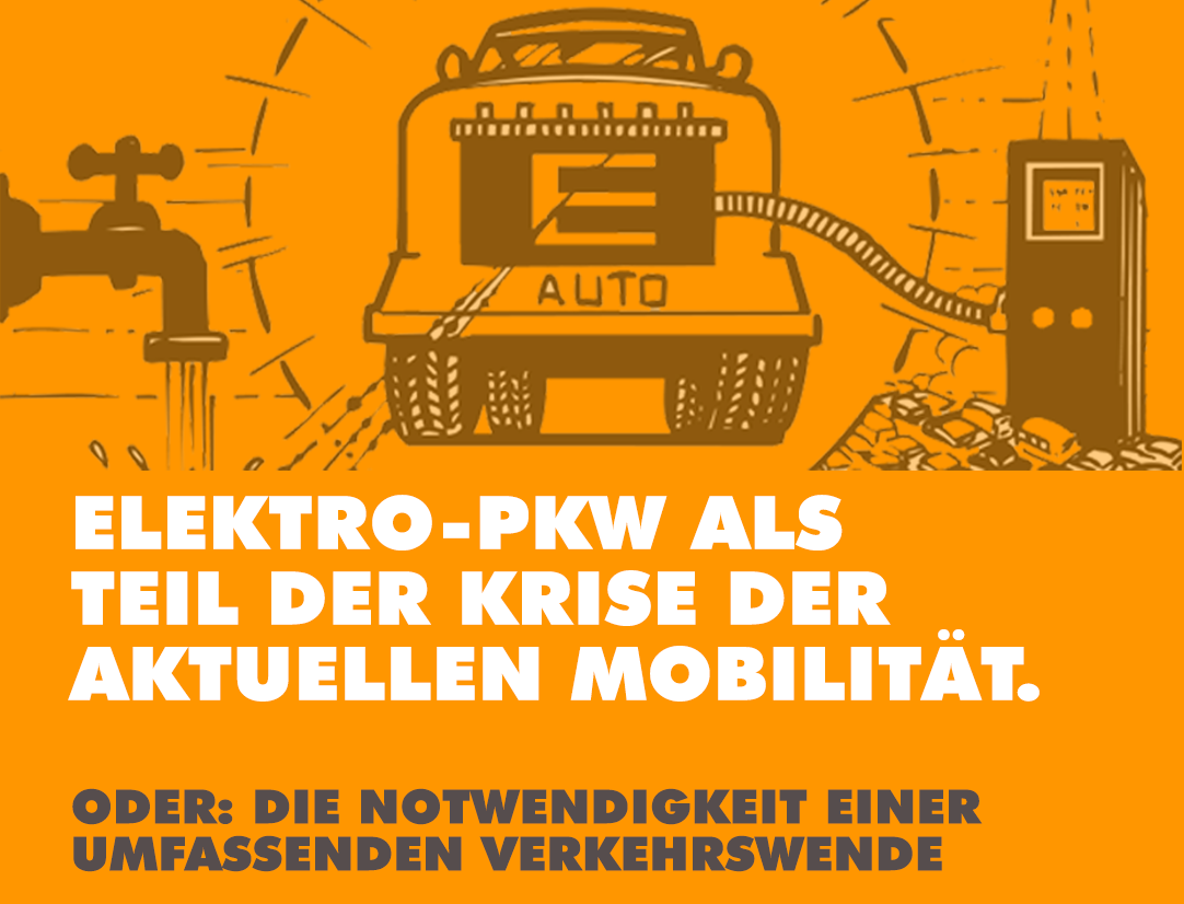 Elektro-PKW als Teil der Krise & Notwendigkeit einer Verkehrswende - in München