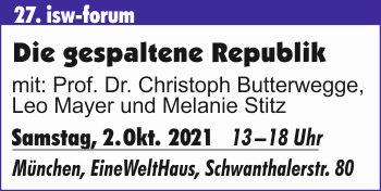 27. isw-Forum: Die gespaltene Republik